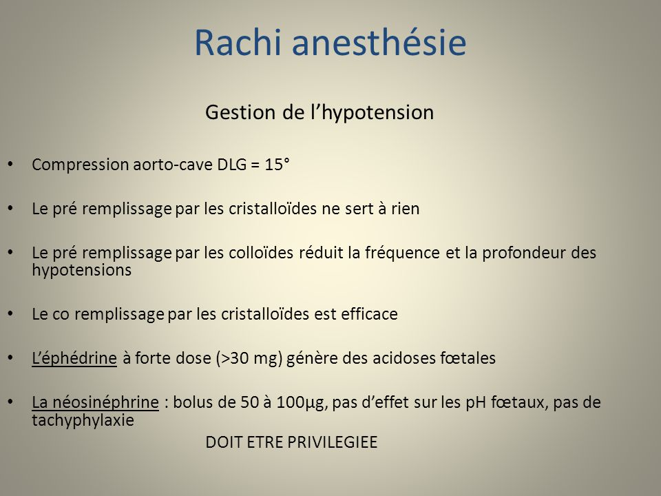 Rachi anesthésie Gestion de l'hypotension