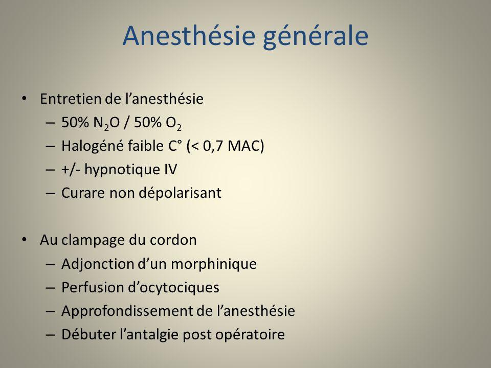 Anesthésie générale Entretien de l'anesthésie 50% N2O / 50% O2