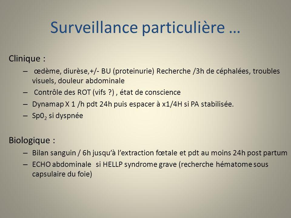 Surveillance particulière …