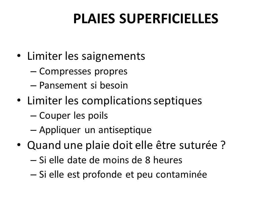 Plaies SUPERFICIELLES