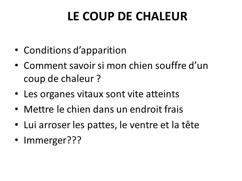 Le coup de chaleur Conditions d'apparition