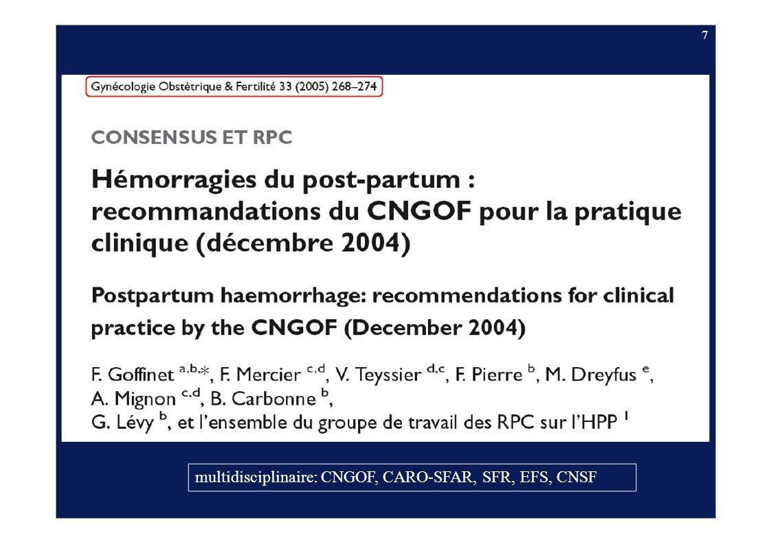 multidisciplinaire: CNGOF, CARO-SFAR, SFR, EFS, CNSF