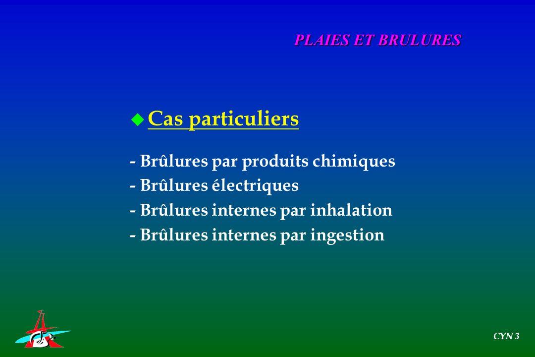 Cas particuliers - Brûlures par produits chimiques
