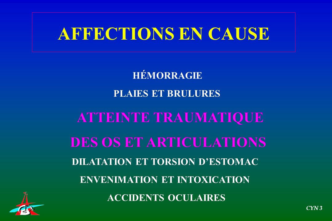 AFFECTIONS EN CAUSE ATTEINTE TRAUMATIQUE ATTEINTE TRAUMATIQUE