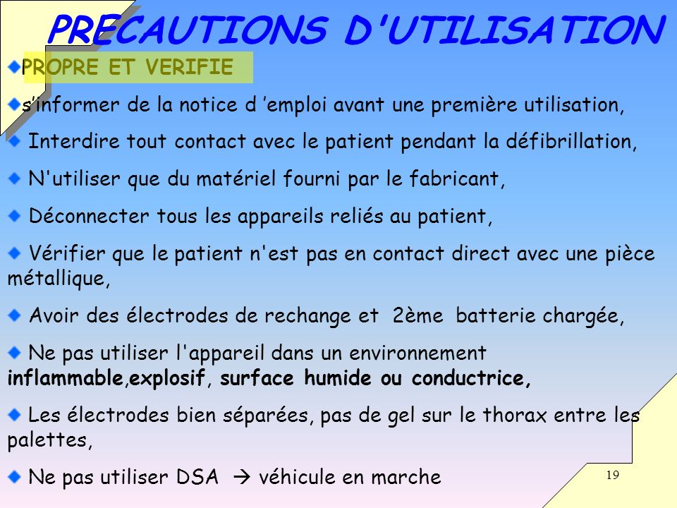 PRECAUTIONS D UTILISATION