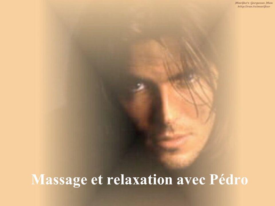 Massage et relaxation avec Pédro