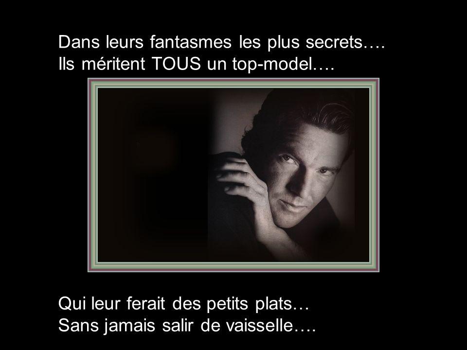 Dans leurs fantasmes les plus secrets….
