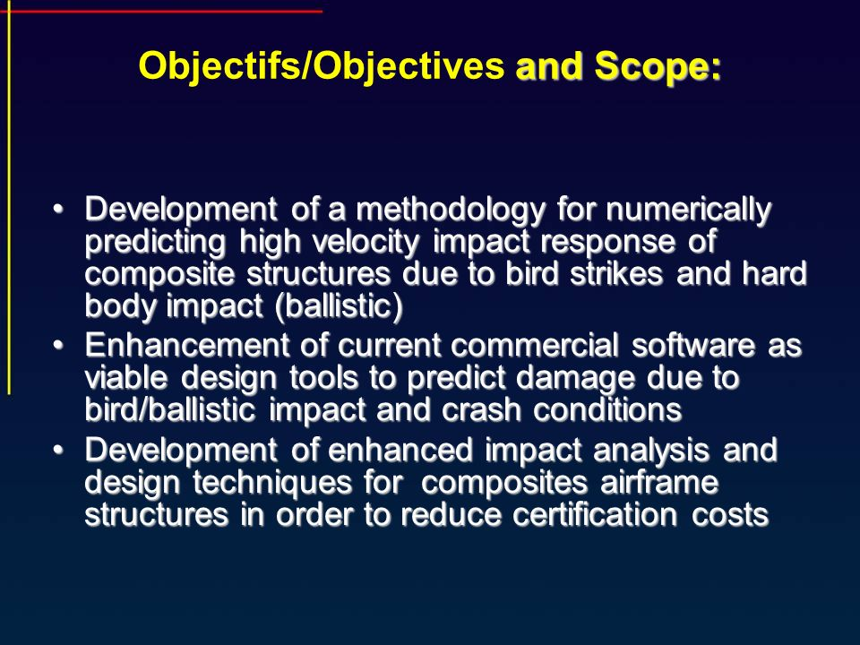 Objectifs/Objectives and Scope: