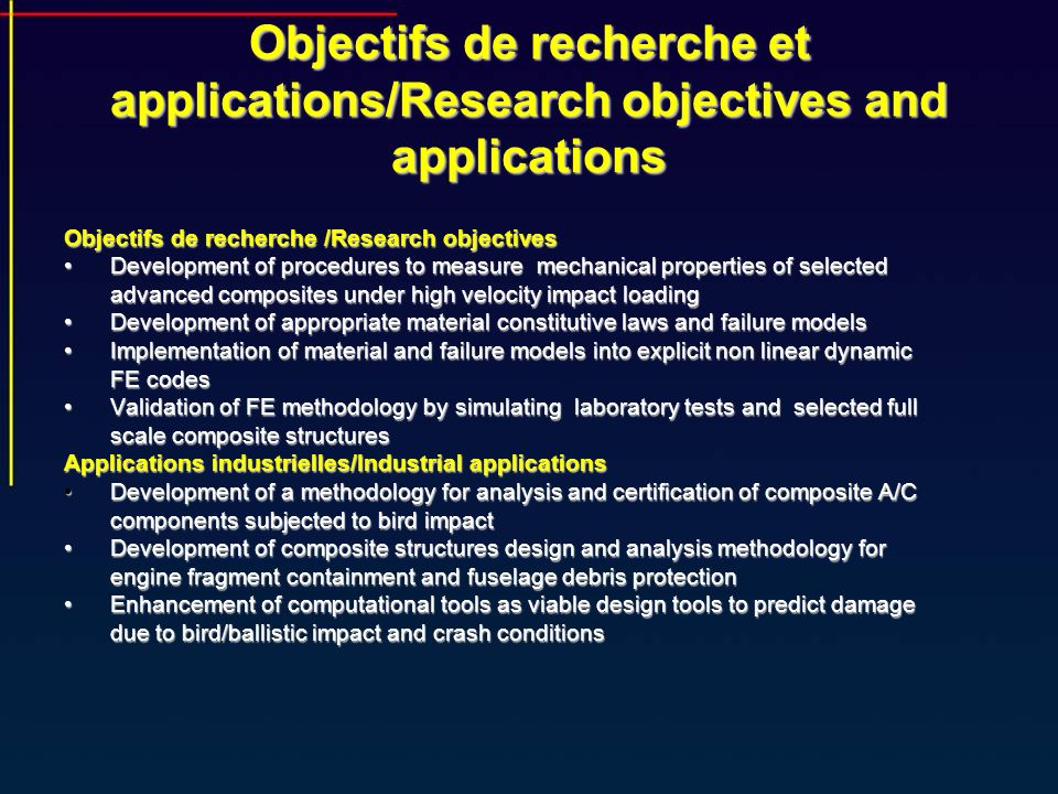 Objectifs de recherche et applications/Research objectives and applications