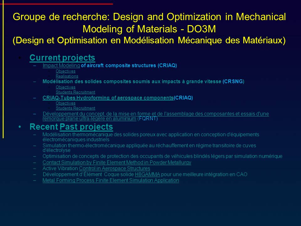 Groupe de recherche: Design and Optimization in Mechanical Modeling of Materials - DO3M (Design et Optimisation en Modélisation Mécanique des Matériaux)