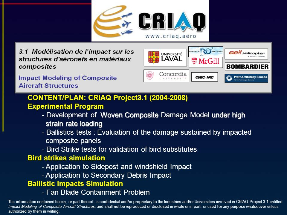 CONTENT/PLAN: CRIAQ Project3.1 (2004-2008) Experimental Program