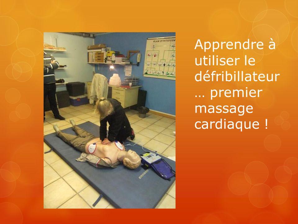 Apprendre à utiliser le défribillateur… premier massage cardiaque !