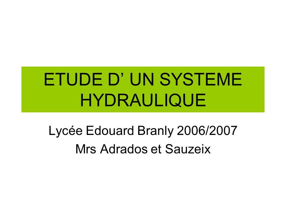 ETUDE D' UN SYSTEME HYDRAULIQUE