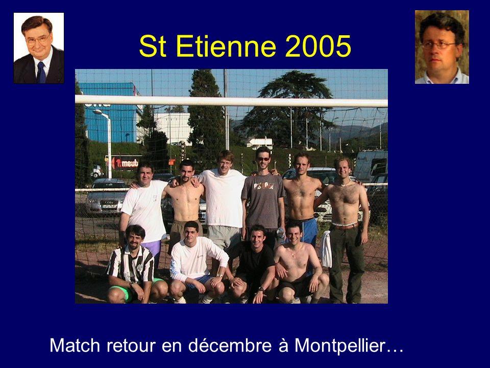 St Etienne 2005 Match retour en décembre à Montpellier…
