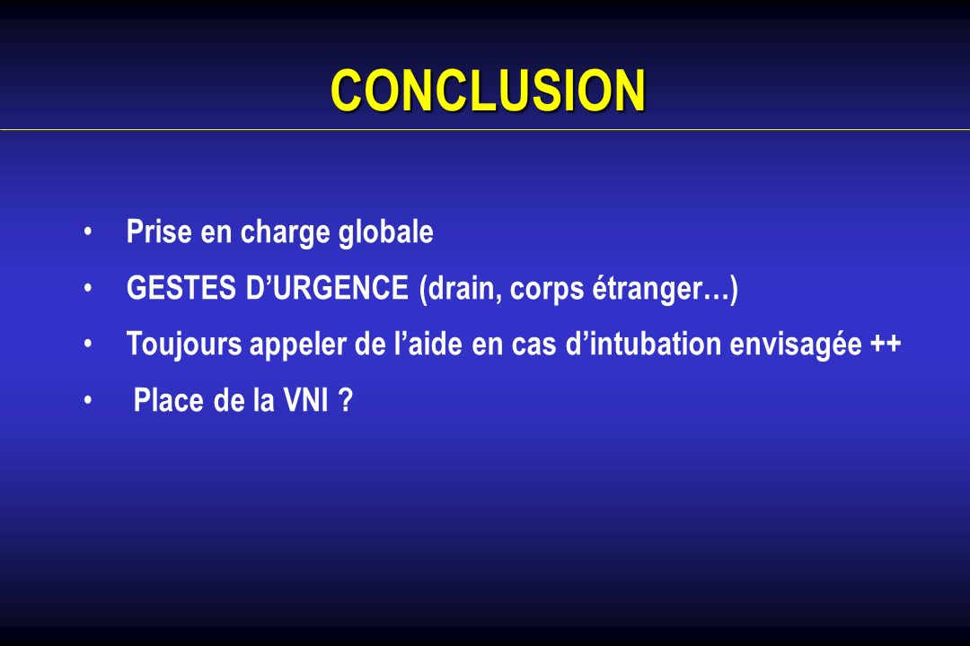 CONCLUSION Prise en charge globale