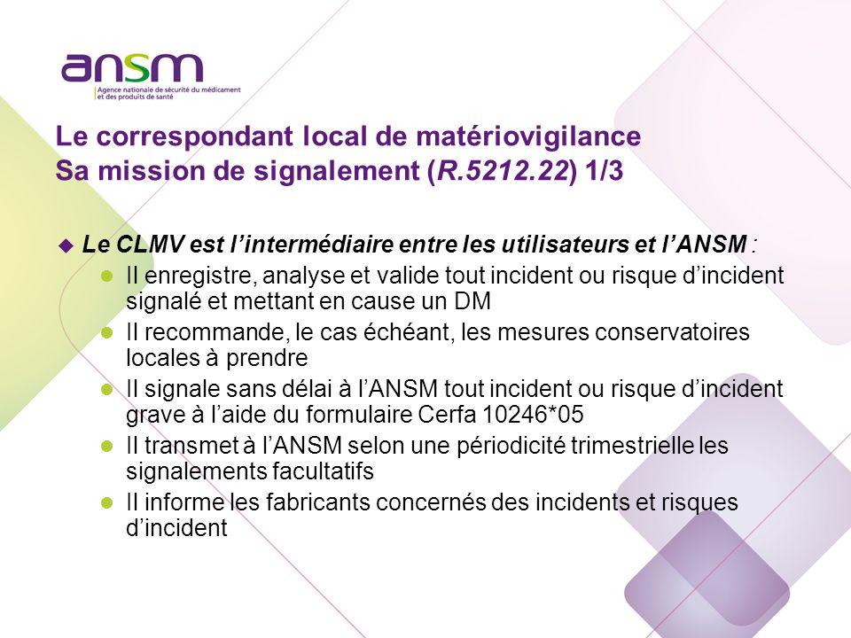 Signalement à l'ANSM + industriel