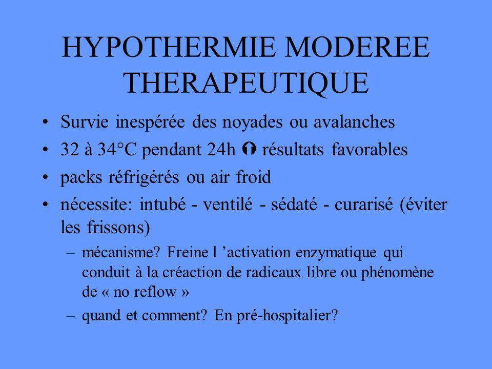 HYPOTHERMIE MODEREE THERAPEUTIQUE