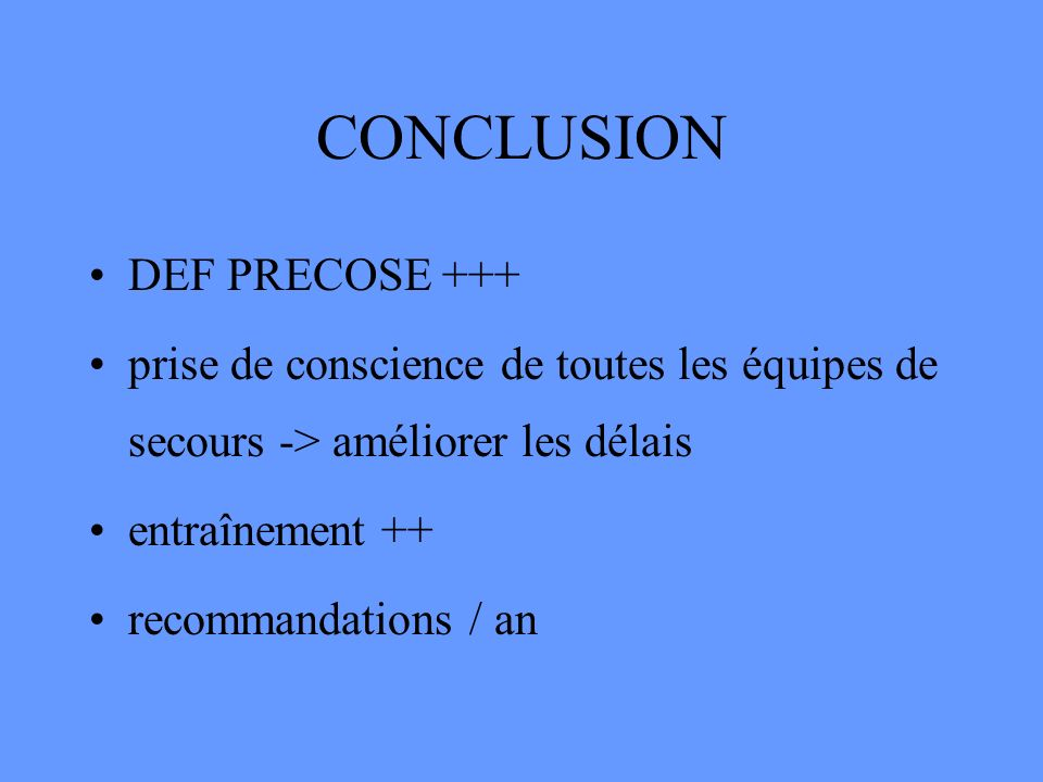 CONCLUSION DEF PRECOSE +++