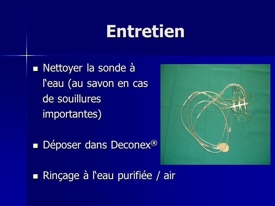 Entretien Nettoyer la sonde à l'eau (au savon en cas de souillures