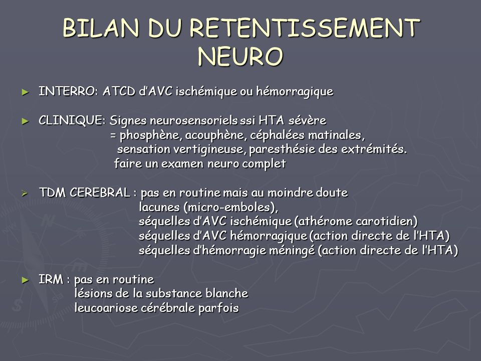 BILAN DU RETENTISSEMENT NEURO