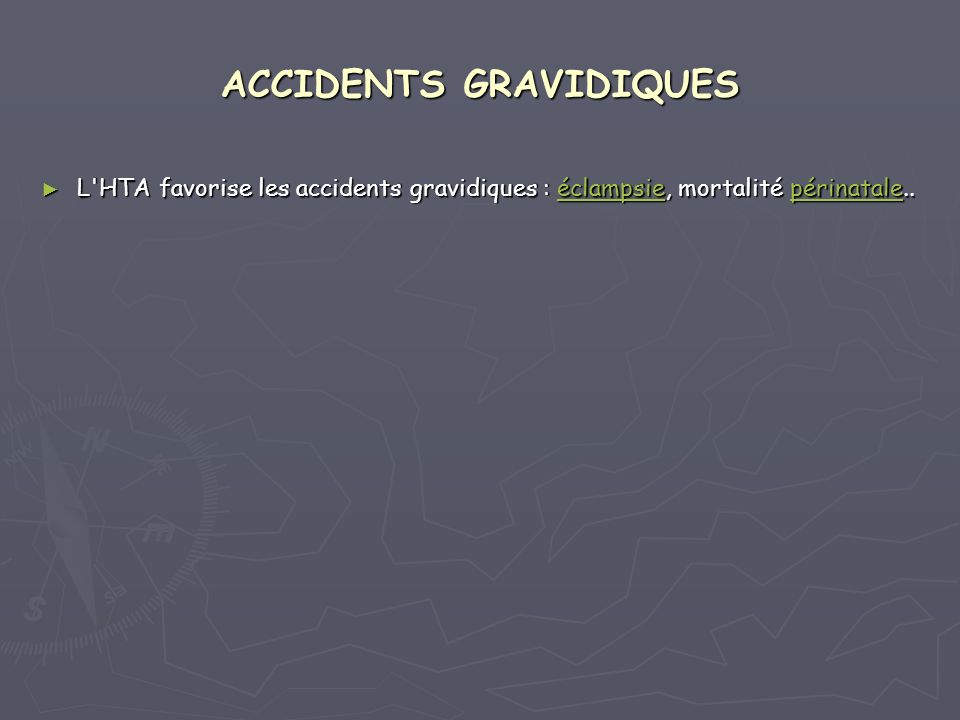 ACCIDENTS GRAVIDIQUES