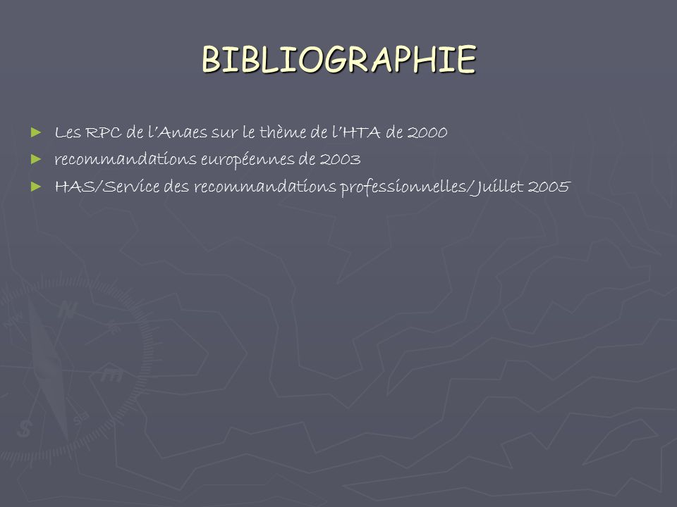 BIBLIOGRAPHIE Les RPC de l'Anaes sur le thème de l'HTA de 2000
