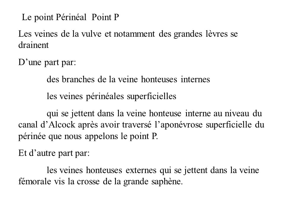 Le point Périnéal Point P