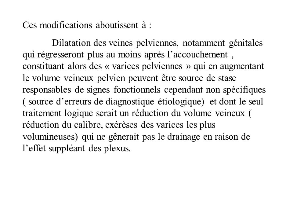 Ces modifications aboutissent à :