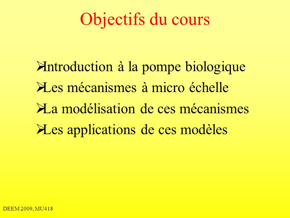 Objectifs du cours Introduction à la pompe biologique