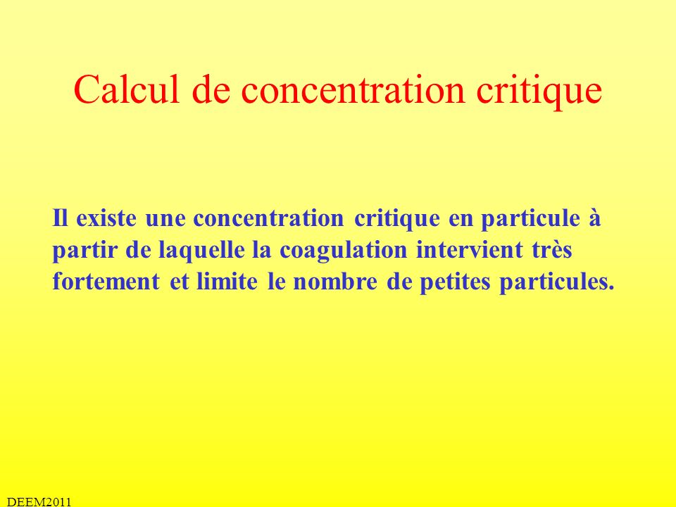 Calcul de concentration critique