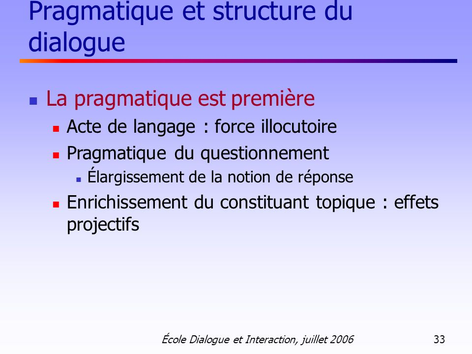 Pragmatique et structure du dialogue