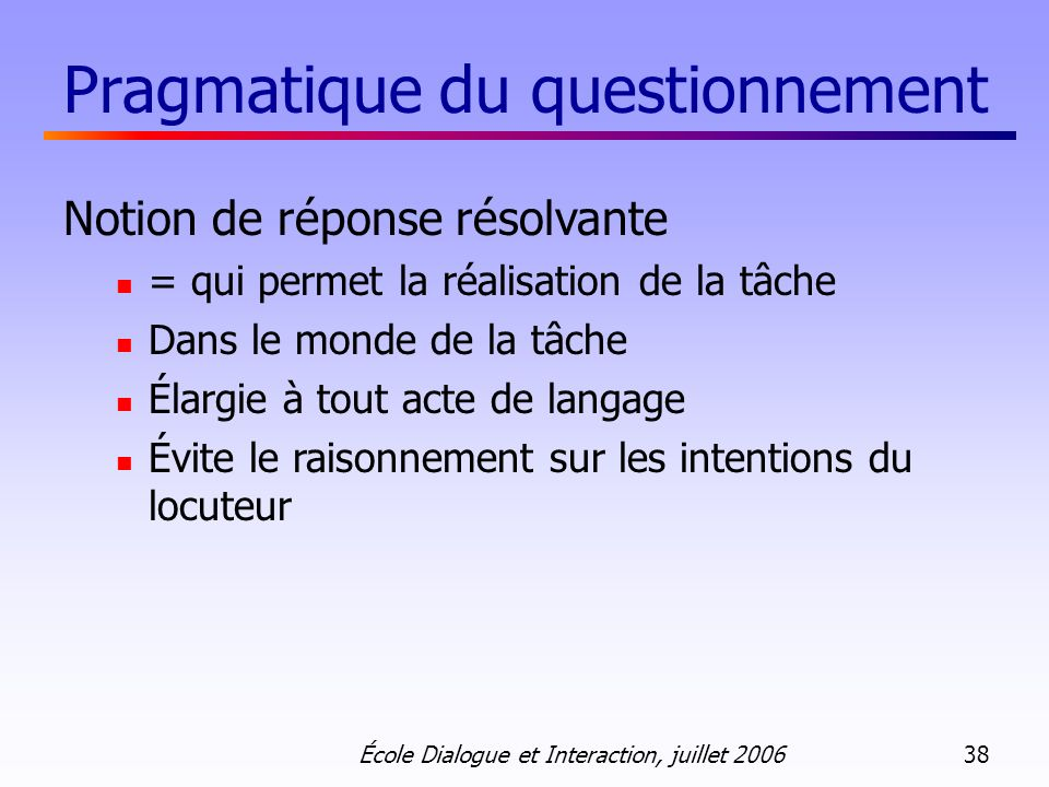 Pragmatique du questionnement