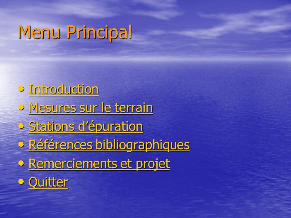 Menu Principal Introduction Mesures sur le terrain