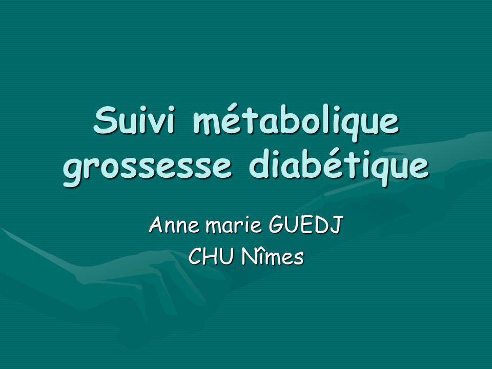 Suivi métabolique grossesse diabétique