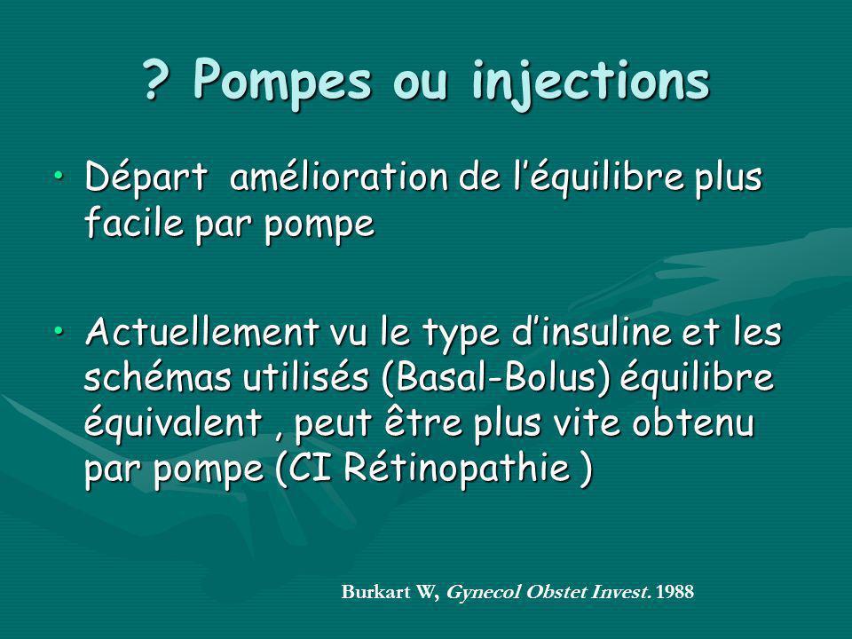 Pompes ou injections Départ amélioration de l'équilibre plus facile par pompe.