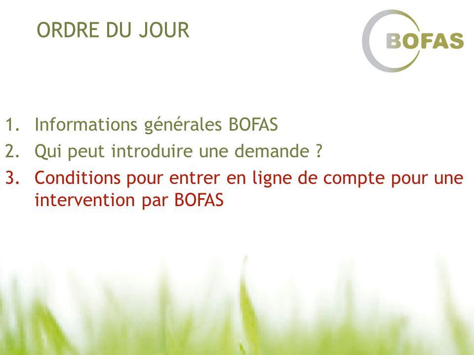ORDRE DU JOUR Informations générales BOFAS