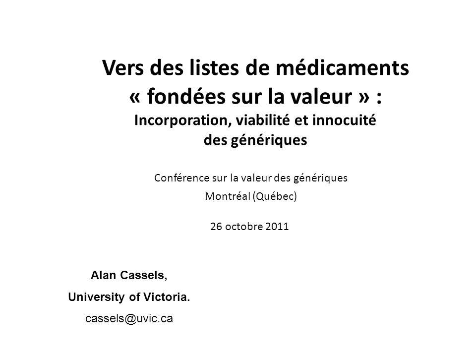 Vers des listes de médicaments « fondées sur la valeur » : Incorporation, viabilité et innocuité des génériques