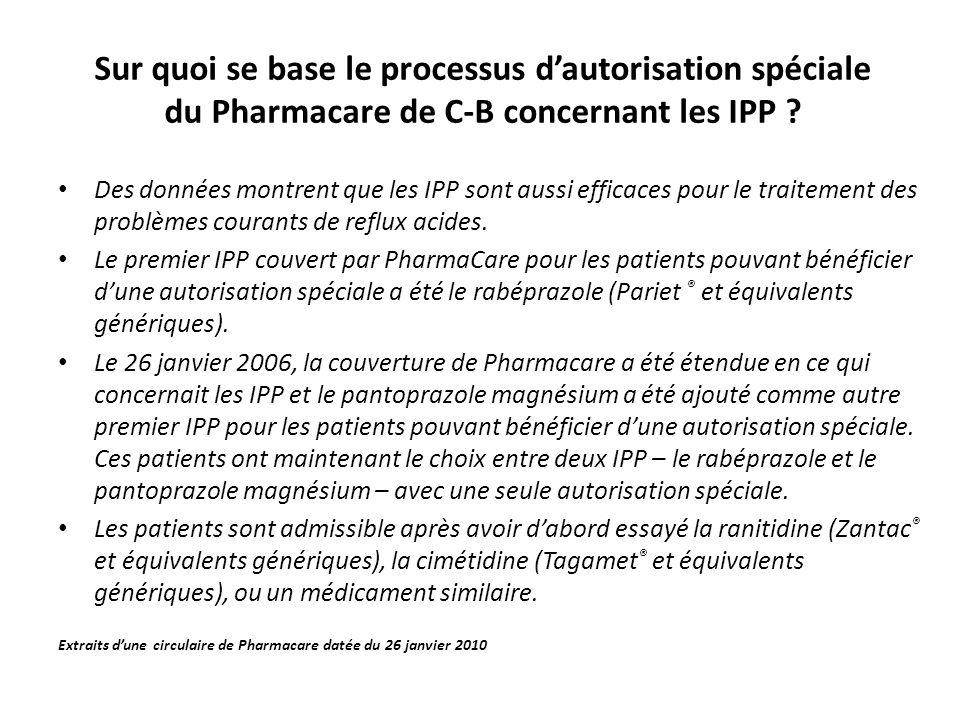 Sur quoi se base le processus d'autorisation spéciale du Pharmacare de C-B concernant les IPP