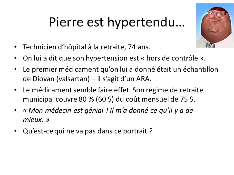 Pierre est hypertendu…