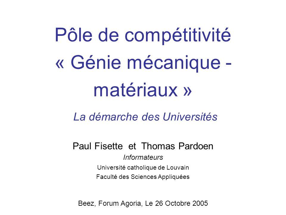Pôle de compétitivité « Génie mécanique - matériaux » La démarche des Universités