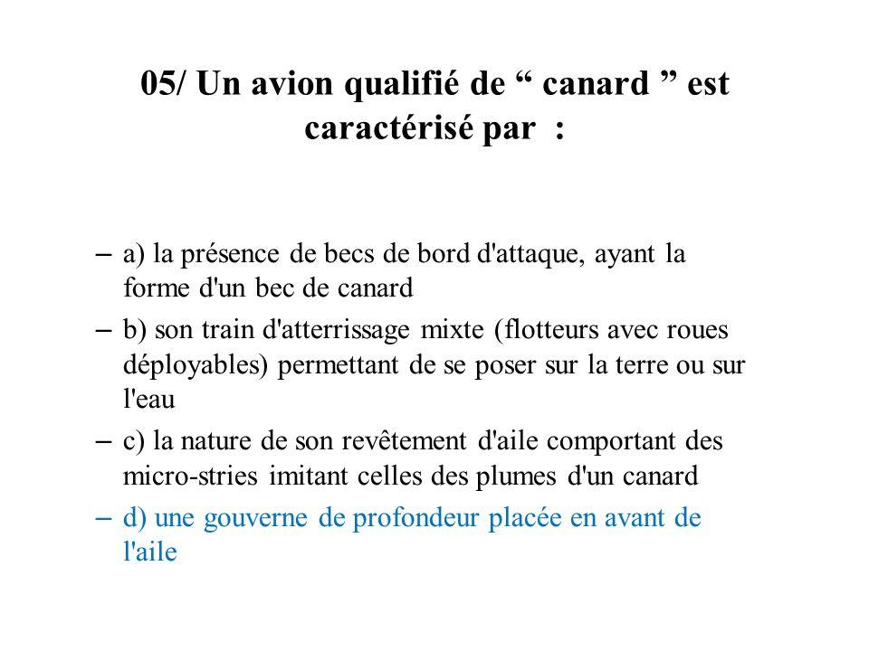 05/ Un avion qualifié de canard est caractérisé par :
