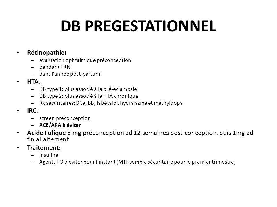 DB PREGESTATIONNEL Rétinopathie: HTA: IRC: