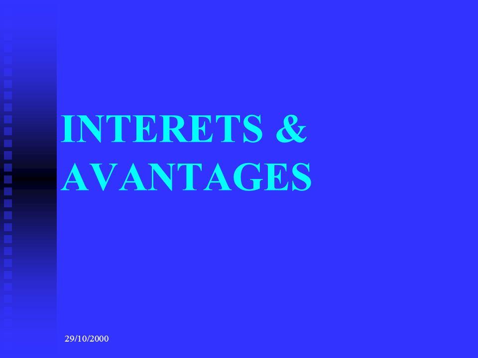 INTERETS & AVANTAGES 29/10/2000
