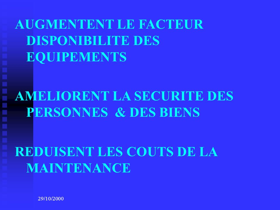 AUGMENTENT LE FACTEUR DISPONIBILITE DES EQUIPEMENTS