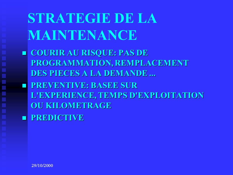 STRATEGIE DE LA MAINTENANCE