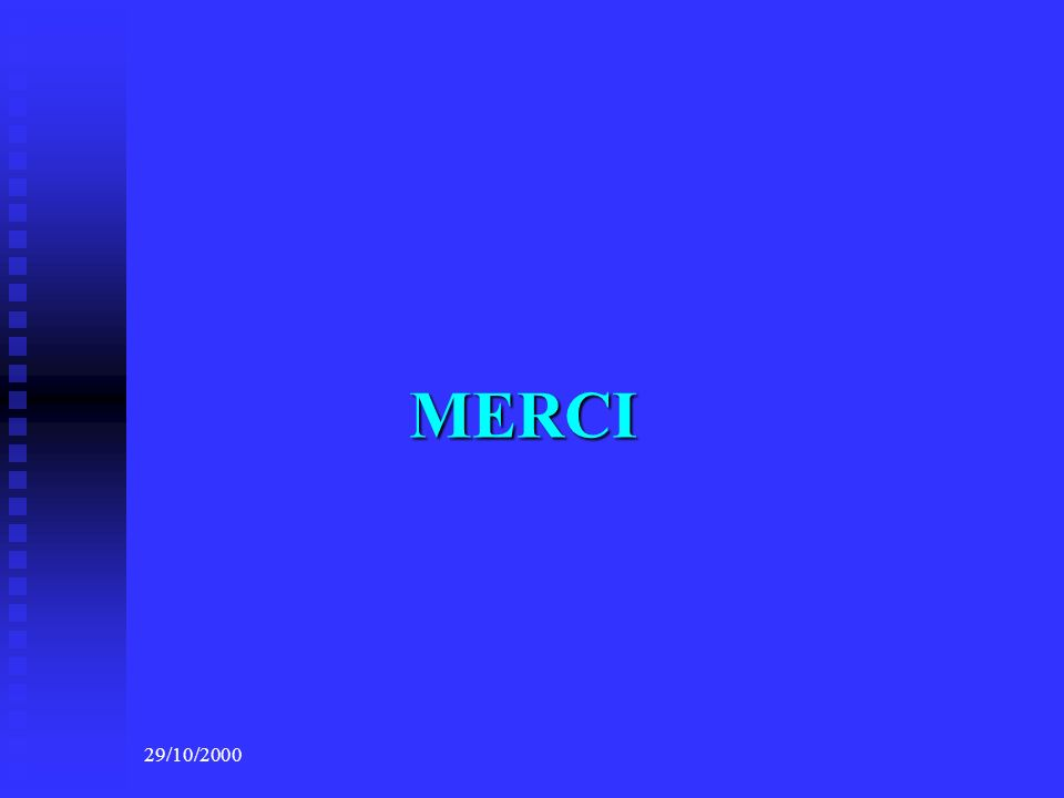 MERCI 29/10/2000