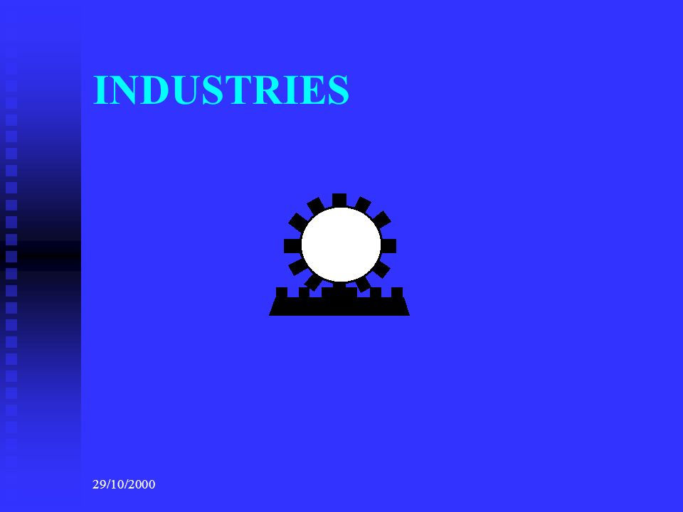 INDUSTRIES 29/10/2000