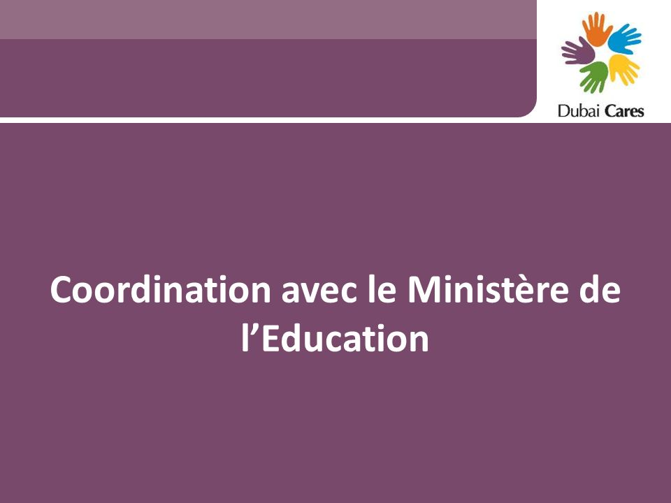 Coordination avec le Ministère de l'Education