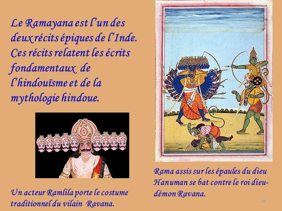 Le Ramayana est l'un des deux récits épiques de l'Inde