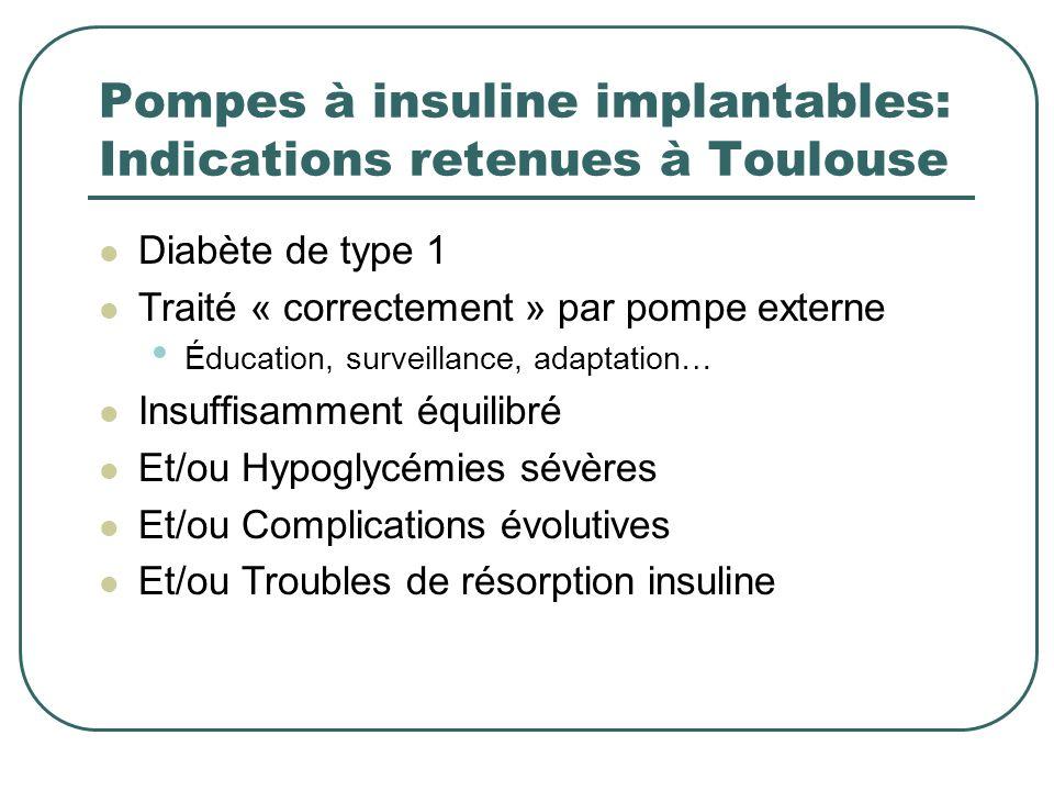 Pompes à insuline implantables: Indications retenues à Toulouse